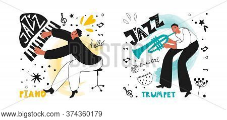 A Group Of Jazz Musicians, A Piano Player And A Trumpeter. Jazz Instrument Trumpet. Inscriptions And