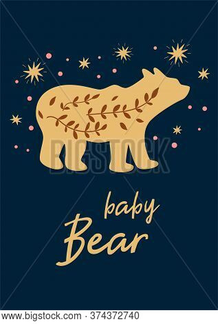 Little Baby Bear Boho Chic Illustration With Stars. Cute Animal Poster Kids Card Night Poster. Vecto