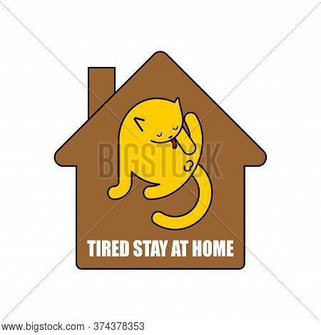Stay At Home. Cat Licks Itself. Pet Inside House. Coronavirus Isolation Mode. Quarantine From The Vi