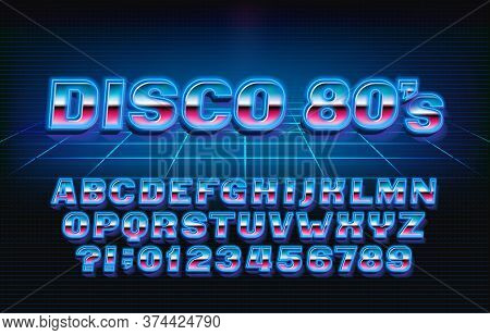 Disco 80s Alphabet Font. Glowing 3d Letters And Numbers In 80s Style. Stock Vector Typeface For Your