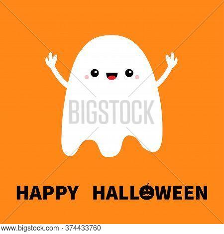 Flying Ghost Spirit Hands Up. Boo. Happy Halloween. Cute Cartoon Kawaii Spooky Baby Character. Scary