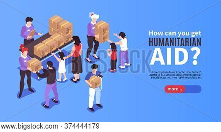 Volunteers Giving Boxes With Humanitarian Aid To Needy People 3d Isometric Banner Vector Illustratio