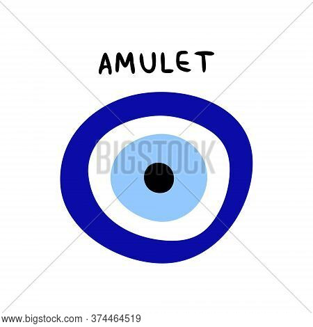 Traditional Amulet From The Evil Eye Isolated On A White Background. The Inscription Amulet And Amul