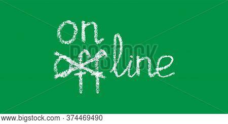 Handwritten White Chalk Lettering Strikethrough Offline, Online Corrected Text, Stock Vector Illustr