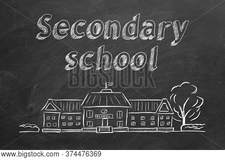 School Building  And Lettering Secondary School On Blackboard. Hand Drawn Sketch.