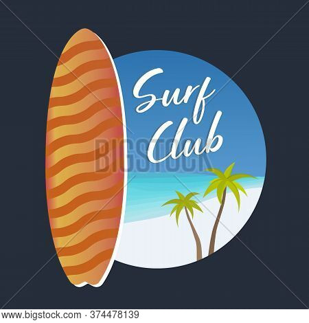 Surf Club Or School Logotype With Text For Website, Wear, Banner, Surfing Station, Sports Camp. Surf