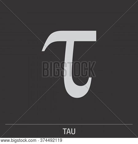 Lowercase Tau Greek Letter Icon On Dark Background