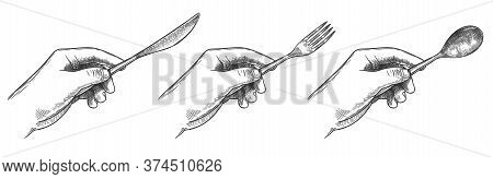 Engraved Hands Holding Cutlery. Hold In Hand Table Knife, Spoon And Fork For Eating Food Hand Drawn