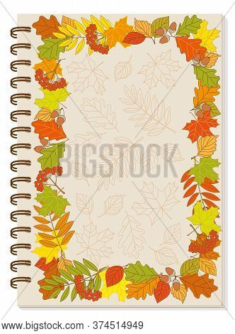 Cover Design With Colorful Frame Autumn Foliage And Rowanberry Bunch For Tutorial Cover, School Note