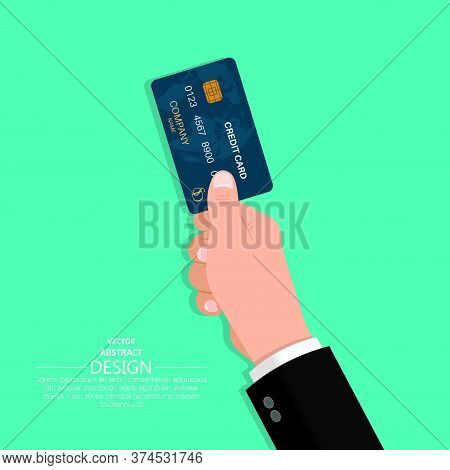 Hand In A Suit Holds A Credit Card. Business Concept. Cashless Payments. Vector Illustration In A Fl
