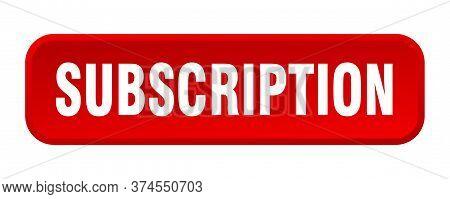 Subscription Button. Subscription Square 3d Push Button