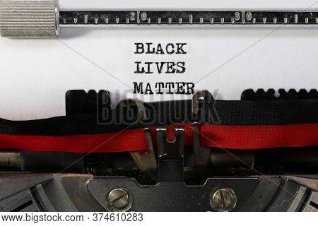 Text Black Lives Matter On The Old Vintage  Typewriter