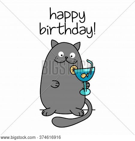 Happy Birthday Text With Cute Cat With Goldfish Cocktail - Funny Quote Design With Gray Cat. Kitten