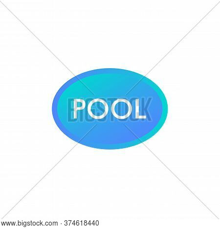 Oval Blue Color Swimming Pool Vector Illustration. Round Shape Neon Pool Club Logo. Water Symbol. We