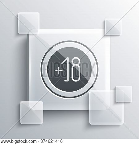 Grey Alcohol 18 Plus Icon Isolated On Grey Background. Prohibiting Alcohol Beverages. Square Glass P