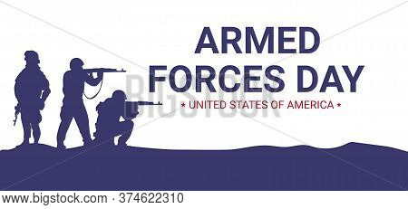 Armed Forces Day  Poster Design With Soldiers Silhouettes. Usa Patriotic Illustration