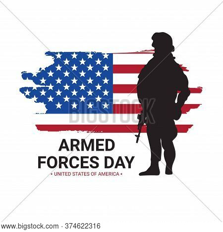 Armed Forces Day Poster Design With Soldier Silhouettes And American Flag. Usa Patriotic Illustratio