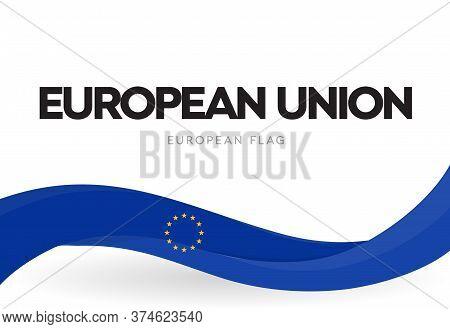 European Union Waving Flag Banner. Eu Distinctive Symbol. Europe Blue Patriotic Ribbon With Stars Po