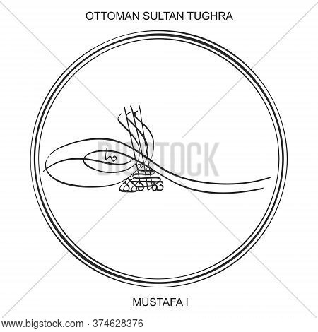 Vector Image With Tughra A Signature Of Ottoman Sultan Mustafa The First