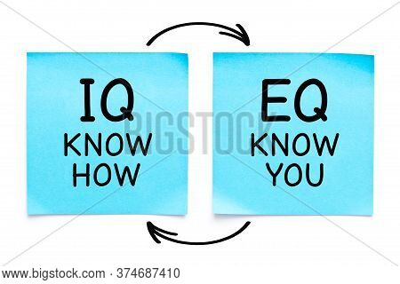 Handwritten Iq Know How And Eq Know You Concept On Two Blue Sticky Notes Isolated On White Backgroun