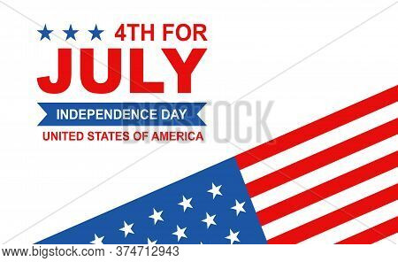 Background Independence Day America, 4th Of July Happy Independence Day Poster. Fourth Of July Indep