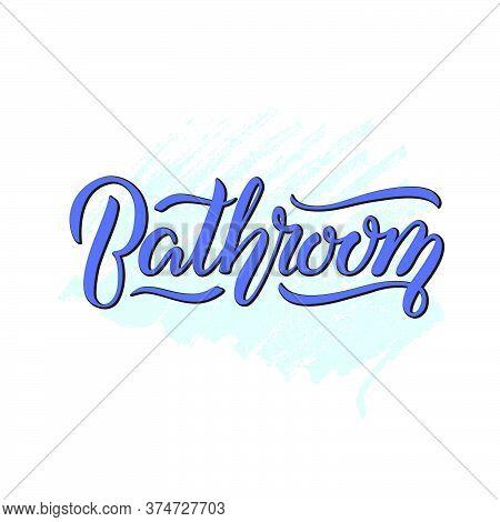 Vector Illustration Of Bathroom Lettering For Banner, Leaflet, Poster, Logo, Advertisement, Price Li