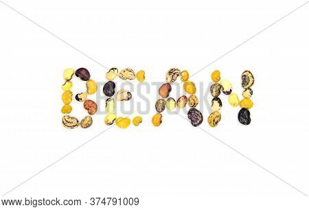 Bean Word From Beans On White Background. Kidney Bean Ornament Isolated. Nutritive Dish Ingredient P