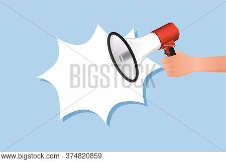 Hand Holds Explosive Loudspeaker Speech Banner. Loud
