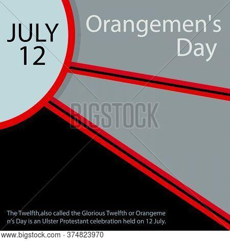 The Twelfth.glorious Twelfth.orangemen's Day