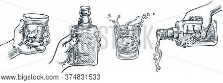 Human Hand Holding Whiskey Glass. Scotch Whisky Or Brandy Pouring Out Of Bottle. Vector Hand Drawn S