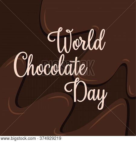 World Chocolate Day Vector. Important Day. Chocolate Day Poster, July 11. Celebrate World Chocolate