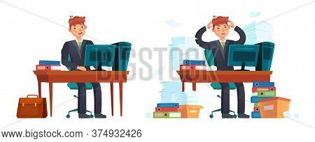 Businessman At Workplace. Happy And Stressed Office Worker. Tired Businessman Worker At Workplace, O