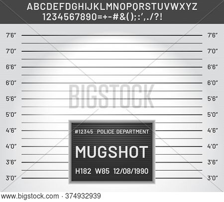 Mugshot Template. Police Lineup Mugshot Board With Plastic Alphabet And Signs For Criminals Photo Ve