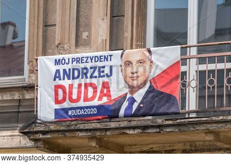 Lublin, Poland - June 11, 2020: Election Poster Of Andrzej Duda. Poster Of Polish Presidential Candi
