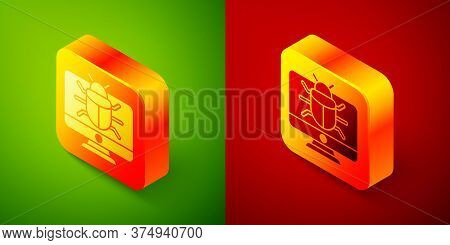 Isometric System Bug On Monitor Icon Isolated On Green And Red Background. Code Bug Concept. Bug In