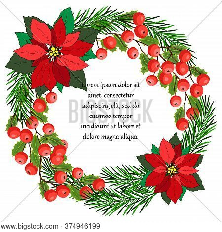 Background For Greetings, A Wreath Of Christmas, With Flowers, Berries Of Mistletoe And Branches Of