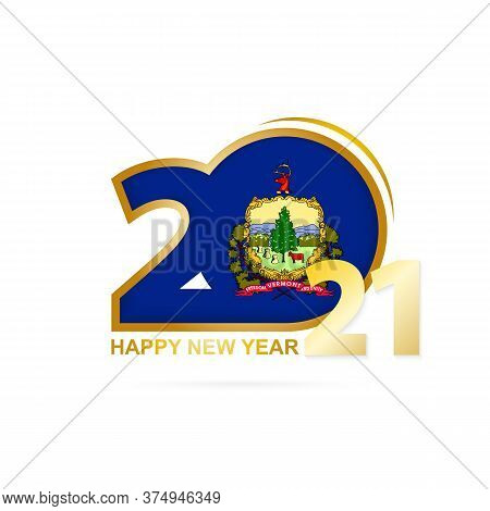 Year 2021 With Vermont Flag Pattern. Happy New Year Design. Vector Illustration.