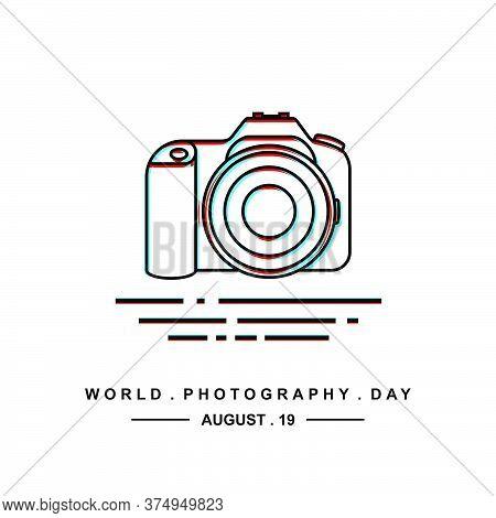 World Photography Day Vector Illustration With Dslr Camera Outline Design.