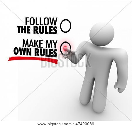 The words Follow the Rules and Make My Own Rules on a touch screen and a person choosing independence and freedom
