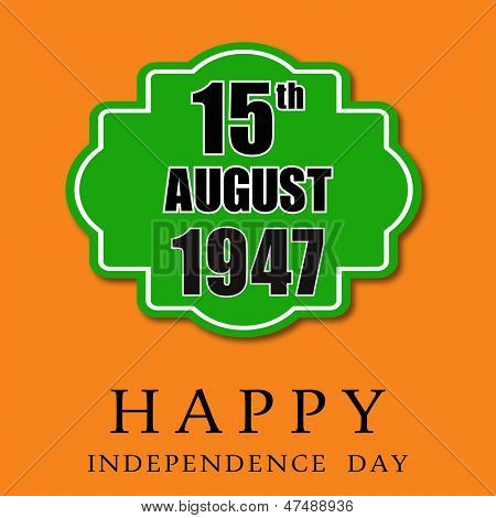 Indian Independence Day background with text 15th August 1947.