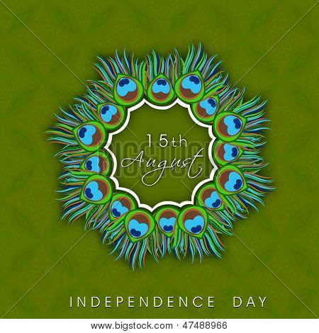 Beautiful Indian Independence Day background with peacock feathers and text 15th August.