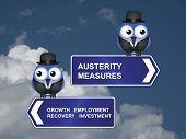 Government austerity measures signs against a cloudy blue sky poster