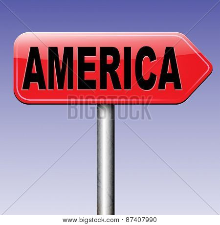 America north america or south and central america travel vacation and tourism road trip trough continent road sign  poster