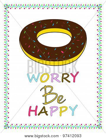Donut Worry Be Happy Funny birthday card design Humoristic inspirational quote