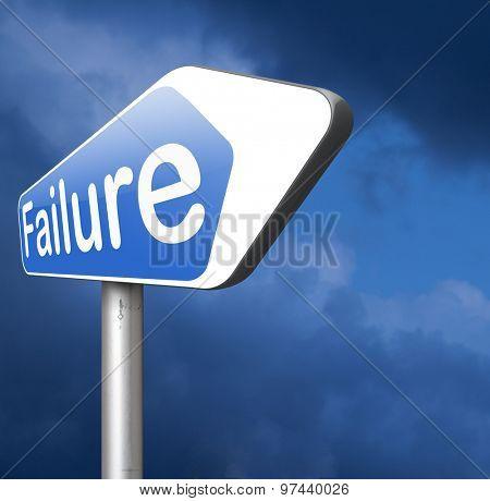 failure in test or exam fail in a task job or examination