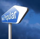 most popular or wanted road sign popularity for bestseller or market leader and top product or rating in the charts poster