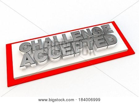 3d render of the text that says challenge accepted
