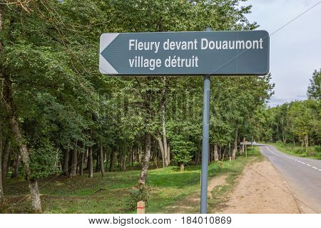 Road sign to Fleury devant Douaumont a complete destroyed village during the First World War One battle near Verdun in France