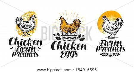 Chicken, hen label set. Poultry farm, egg, meat, broiler, pullet icon or logo. Handwritten lettering vector illustration isolated on white background