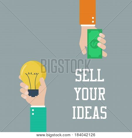 Buying ideas concept. Hand holds money hand holds light bulb. Vector illustration of investing in innovation or modern technology business. Concept of deal selling inventions. Flat style.